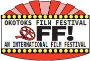 Okotoks Film Festival, OFF! An international film festival